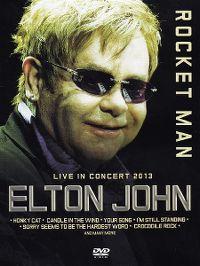 Cover Elton John - Rocket Man - Live In Concert 2013 [DVD]